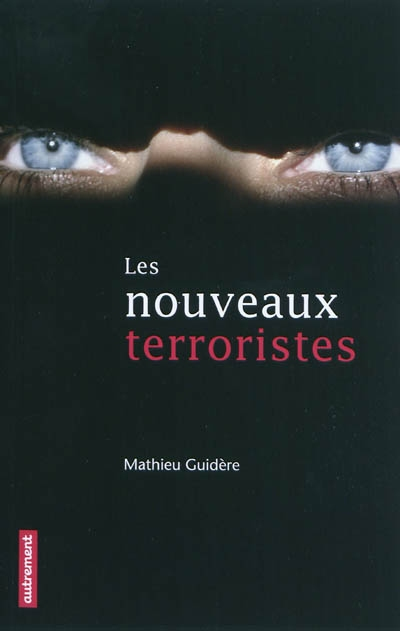 Les Nouveaux Terroristes