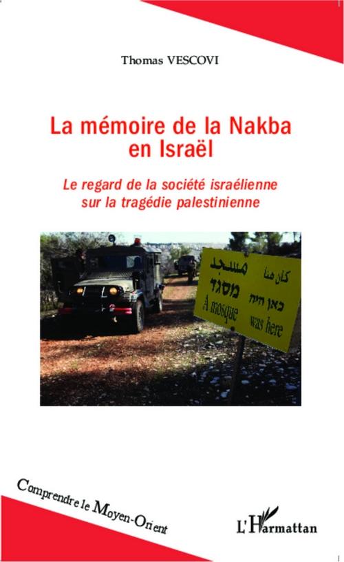 La Mu00E9moire de la Nakba en Israu00EBl