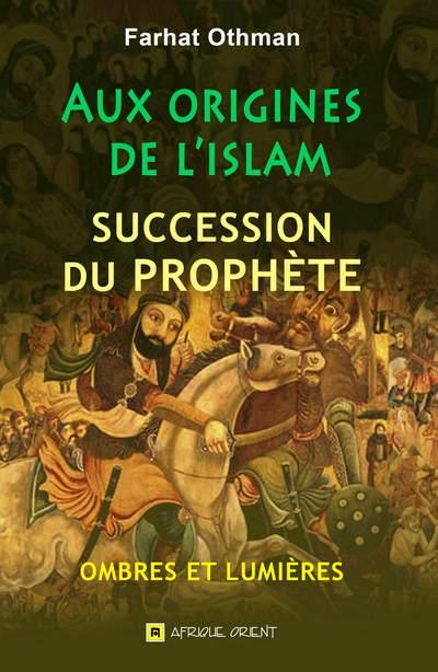 Aux origines de l'Islam