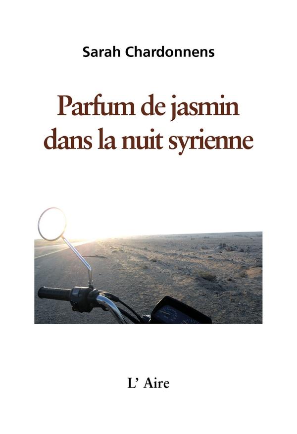 Jasmin dans la nuit syrienne