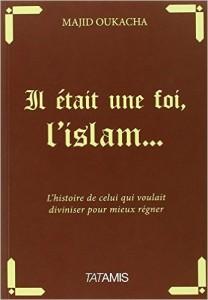 Il était une fois l'Islam [329237]