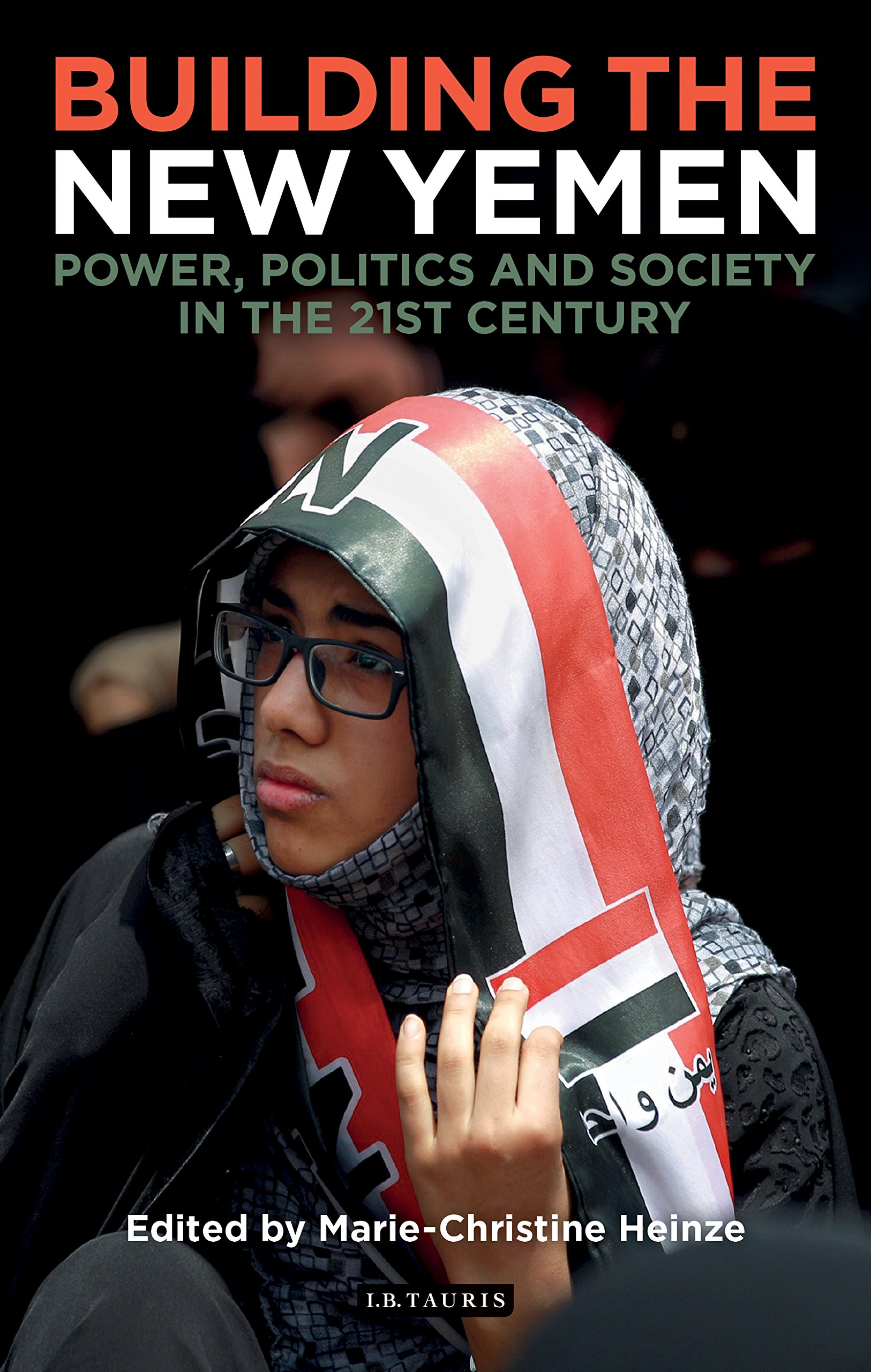 Building the New Yemen - Marie-Christine HEINZE[4825933]