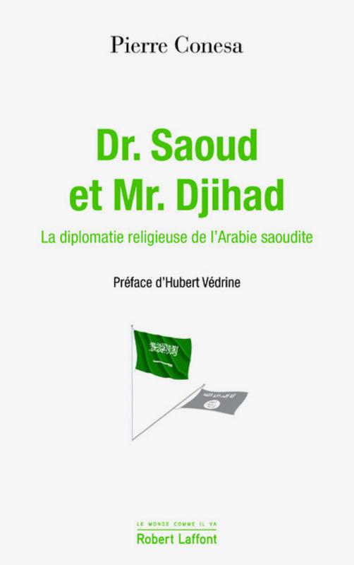 Dr. Saoud et Mr. Jihad - Pierre Conesa[530]